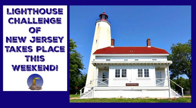 New Jersey Lighthouse Challenge Returns This Weekend