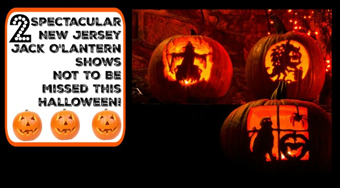 Two Spectacular NJ Jack O'Lantern Shows You Can't Miss This Halloween!