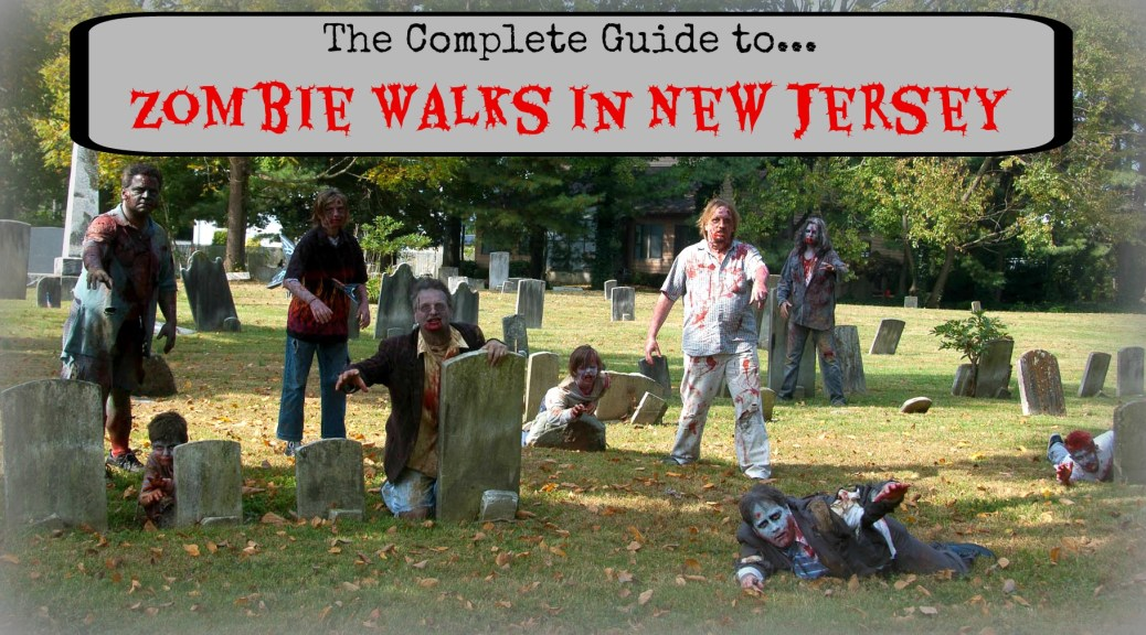 Your complete guide to zombie walks in New Jersey. Learn more at www.thingstodonewjersey.com | new jersey zombie walks | nj zombie walks | new jersey zombie crawls | nj zombie crawls | zombie mud run nj | zombie mud run new jersey | zombie walks in nj