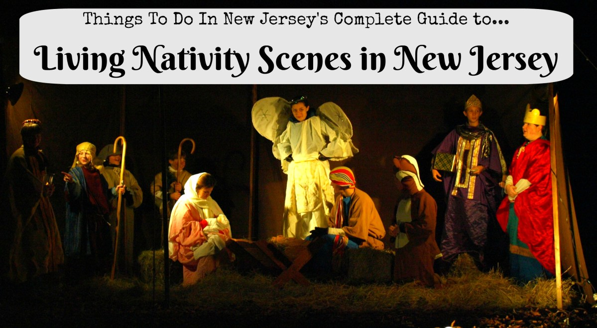 The Complete Guide To Living Nativity Scenes In New Jersey