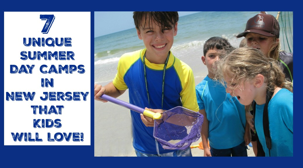 Looking for a summer day camp in NJ that you & your child will both love? Check out these unique summer day camps in New Jersey! | unique summer day camps in nj | unusual summer camps in nj | unusual summer camps in new jersey | best summer camps in nj | best summer camps in new jersey | best summer day camps in nj | best summer day camps in new jersey