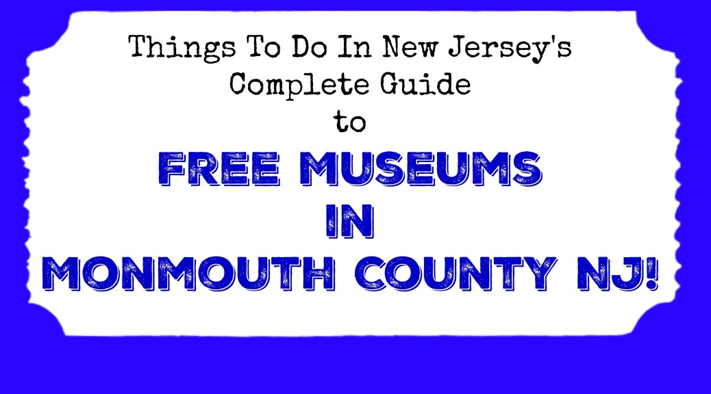 free museums in monmouth county nj