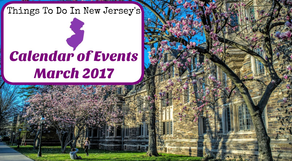 Things To Do In NJ - March 2017