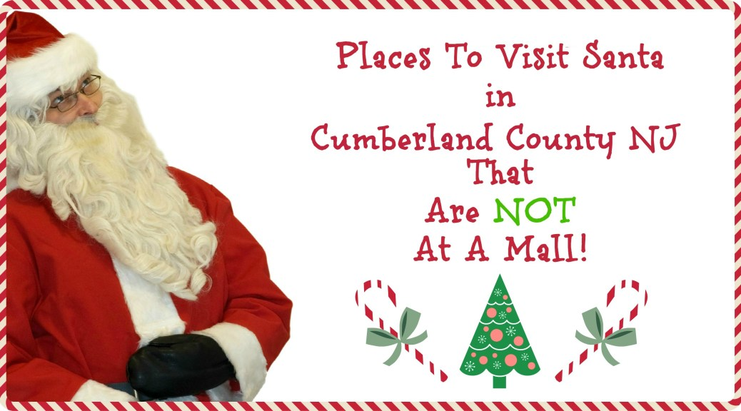 places to visit Santa in Cumberland County NJ | Places to Visit Santa in New Jersey that are NOT a mall! | Find out more at www.thingstodonewjersey.com | #nj #newjersey #santa #visit #see #mall #unique #different #train #christmas #christmasinnewjersey | places to visit santa in nj | places to see santa in nj | places to see santa in new jersey | places to visit Santa in New Jersey
