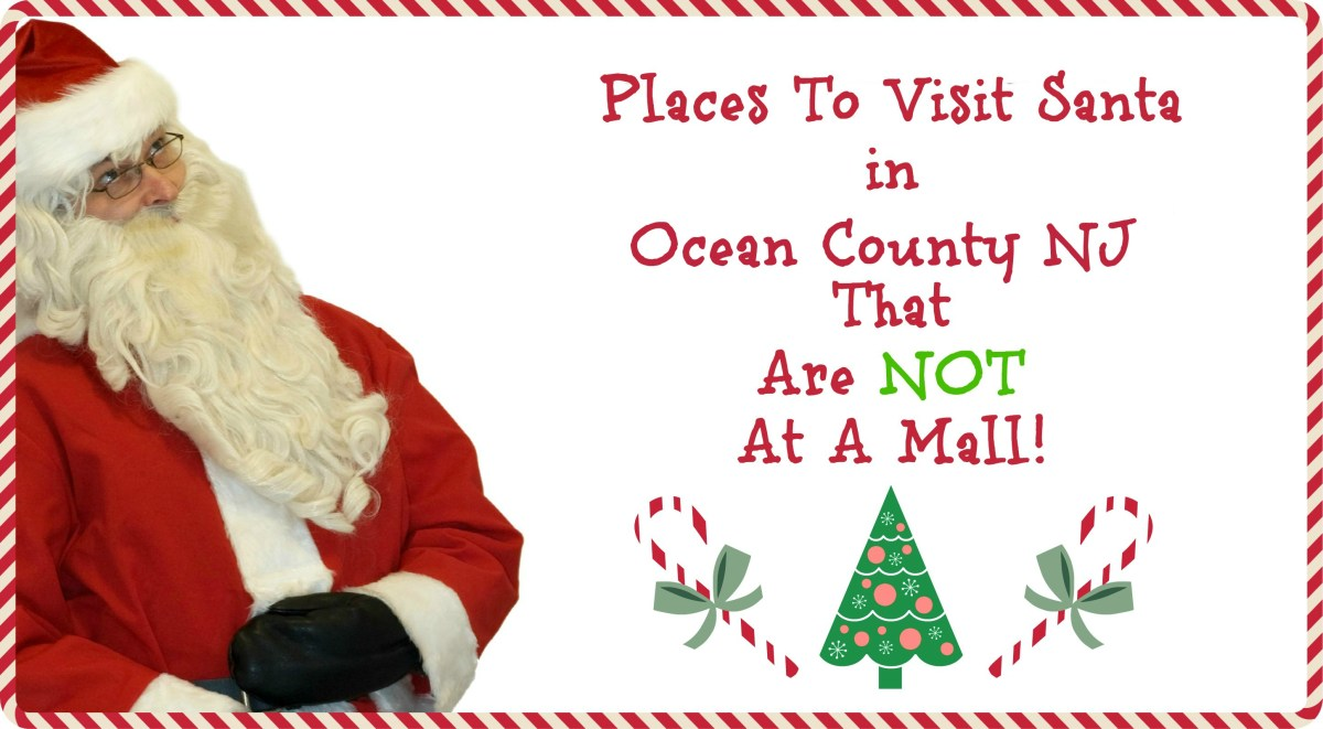 Places to Visit Santa in Ocean County NJ That Are NOT A Mall!