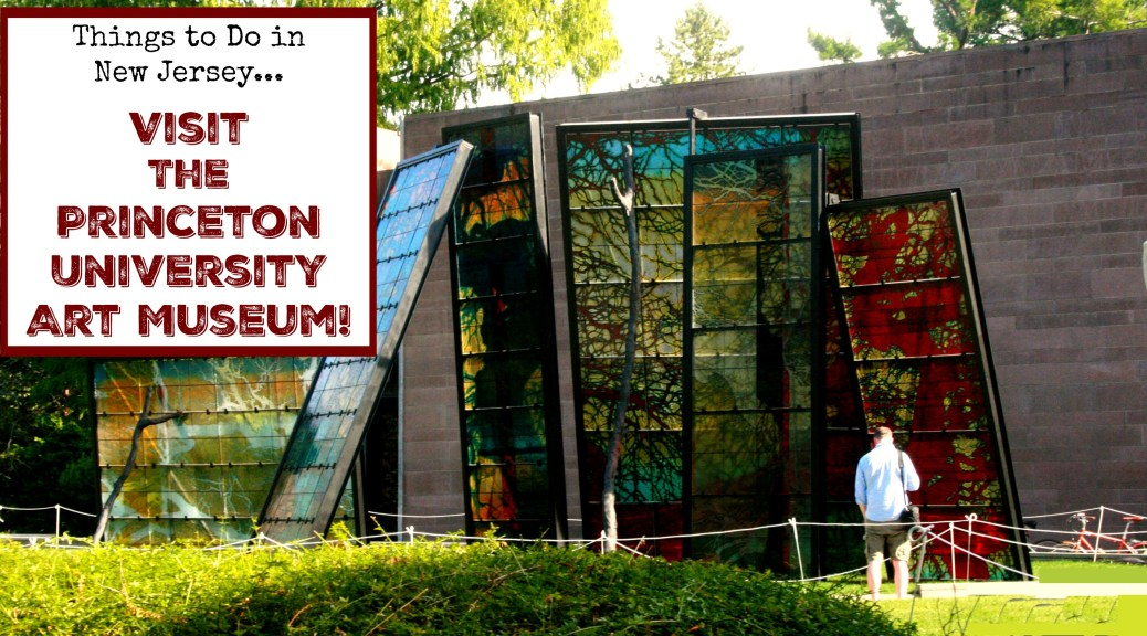 Princeton University Art Museum | Princeton Art Museum | things to do in new jersey | things to do in nj | things to do in princeton nj | nj art museums | free museums in nj | free things to do in princeton nj