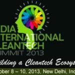 IICS 2013: India International Cleantech Summit 2013 at New Delhi