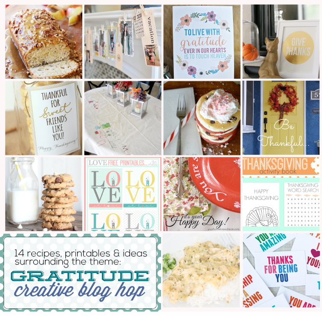 14 GRATITUDE printables, recipes and ideas