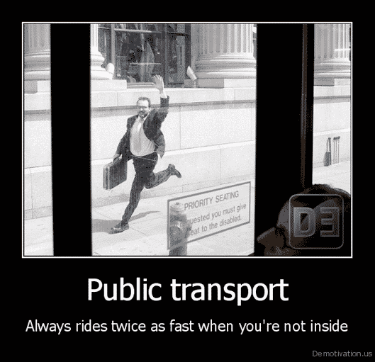 The Funniest Things about Public Transport and People Arriving Late