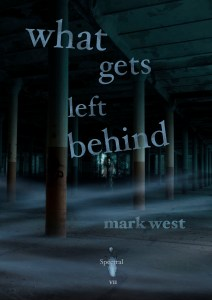 What gets left behind by Mark West