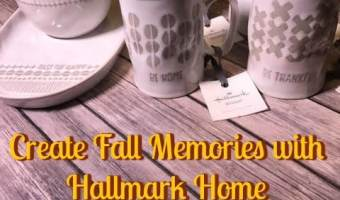 Create Fall Memories with Hallmark Home + Giveaway #LoveHallmark
