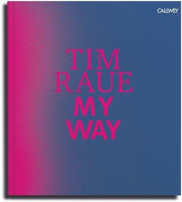 My Way Tim Raue