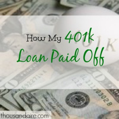 My 401k Loan Paid Off - Thousandaire
