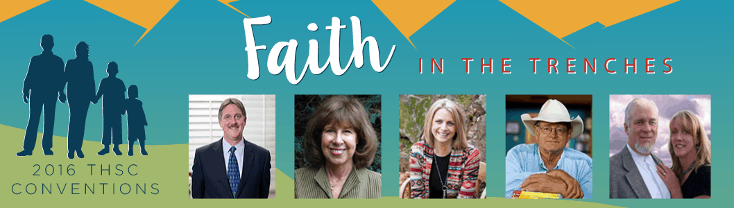 2016 THSC Conventions - Faith in the Trenches
