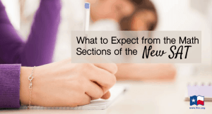 What to Expect from the Math Sections of the New SAT