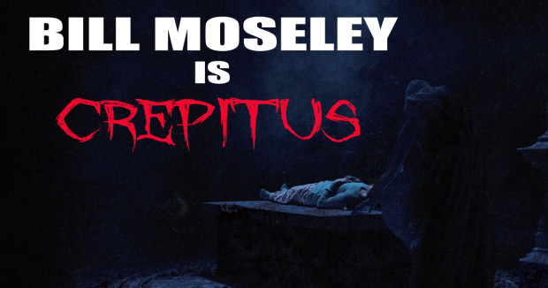Bill Moseley Crepitus Movie
