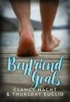 Boyfriend Goals by Clancy Nacht & Thursday Euclid; art by April Martinez