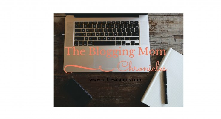 ***The Blogging Mom Chronicles – Episode 1***