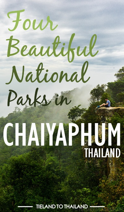 Four Beautiful National Parks in Chiayaphum
