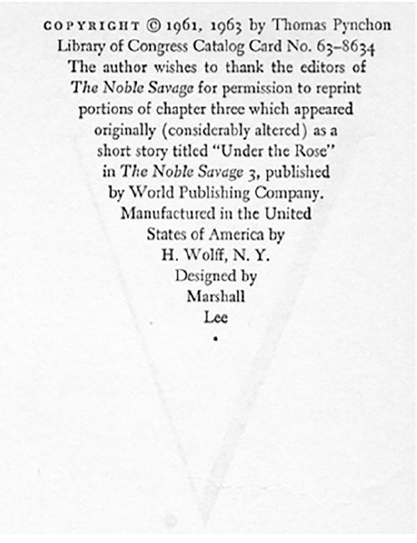 Colofón de V., de Thomas Pynchon, Nueva York, H. Wolff, 1963 (1a edición), en Thomas A. Bredehoft, The Visible Text. Textual Production and Reproduction from Beowulf to Maus, Oxford, Oxford University Press, 2014, p. 127.