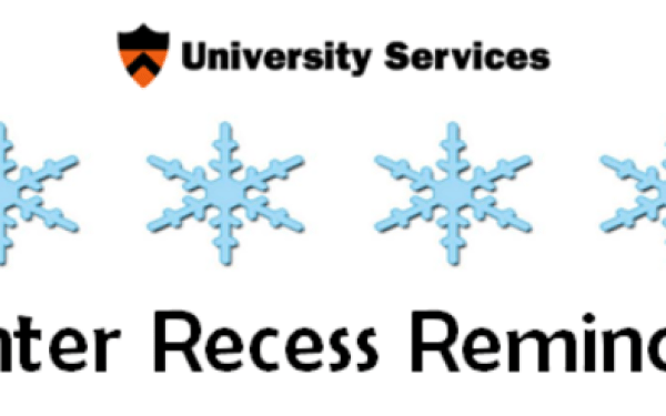 University Winter Recess Reminders