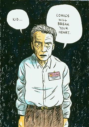 """""""Kid... Comics Will Break Your Heart."""""""