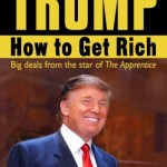 Donald-Trump-How-To-Get-Rich