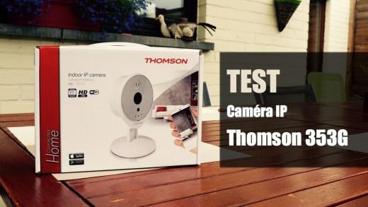 Test – Caméra Thomson 353G – Simple et élégante