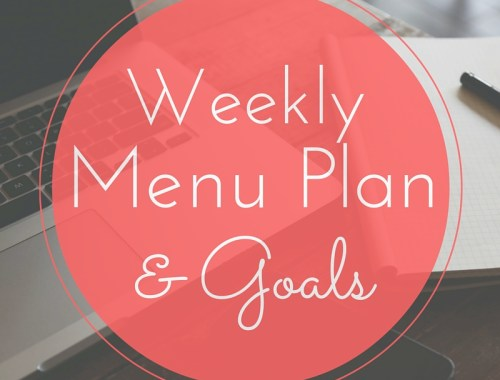 Weekly Meal Plan & Goals