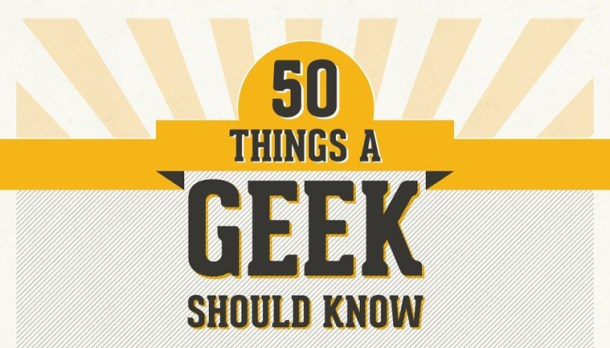 50-things-a-geek-should-know-pic