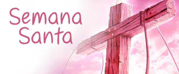 Postales, cartas, frases e imágenes de Semana Santa