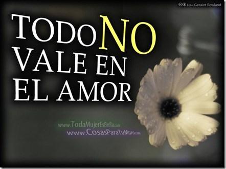 ¡En el amor NO todo vale!