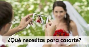 ¿Qué necesitas para casarte?