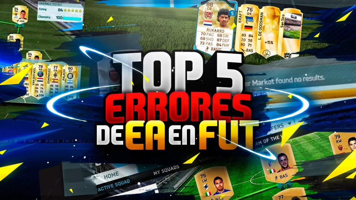 Top 5 Errores de EA en FUT