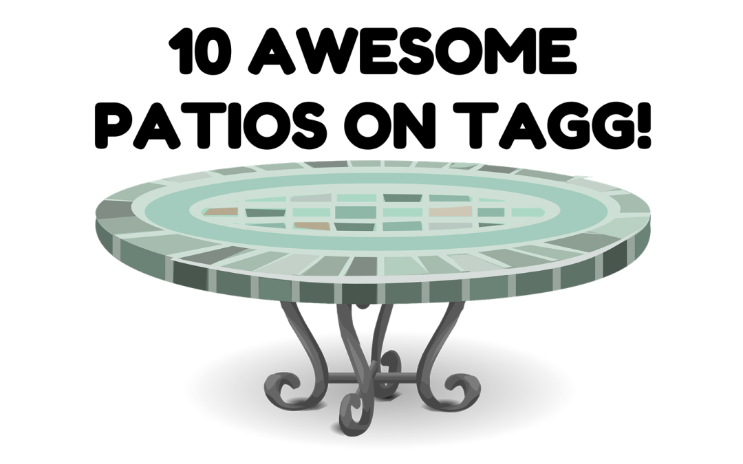 10 Awesome Patios on TAGG
