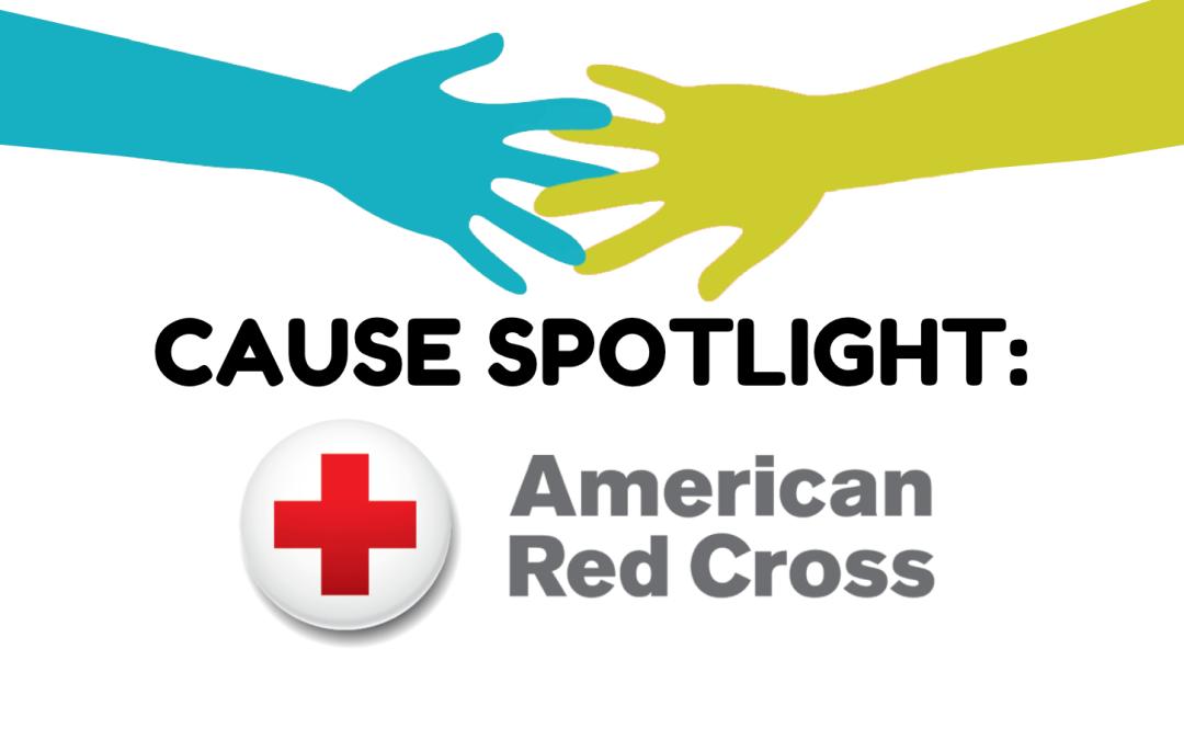 Cause Spotlight: American Red Cross