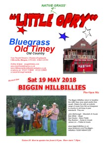 Little Opry Poster Sat 19 May 2018 BIGGIN HILLBILLIES