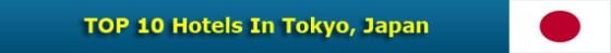 TOP 10 Hotels In Tokyo, Japan