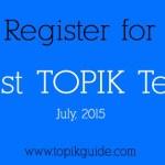 Register for 41st TOPIK, July 2015