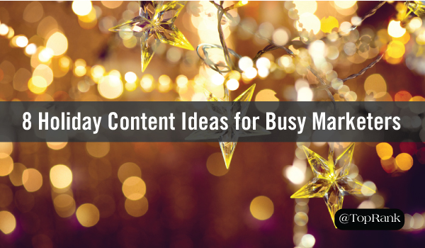 holiday-content-marketing-busy-marketers