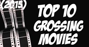 Top 10 Highest Grossing Films Of 2015