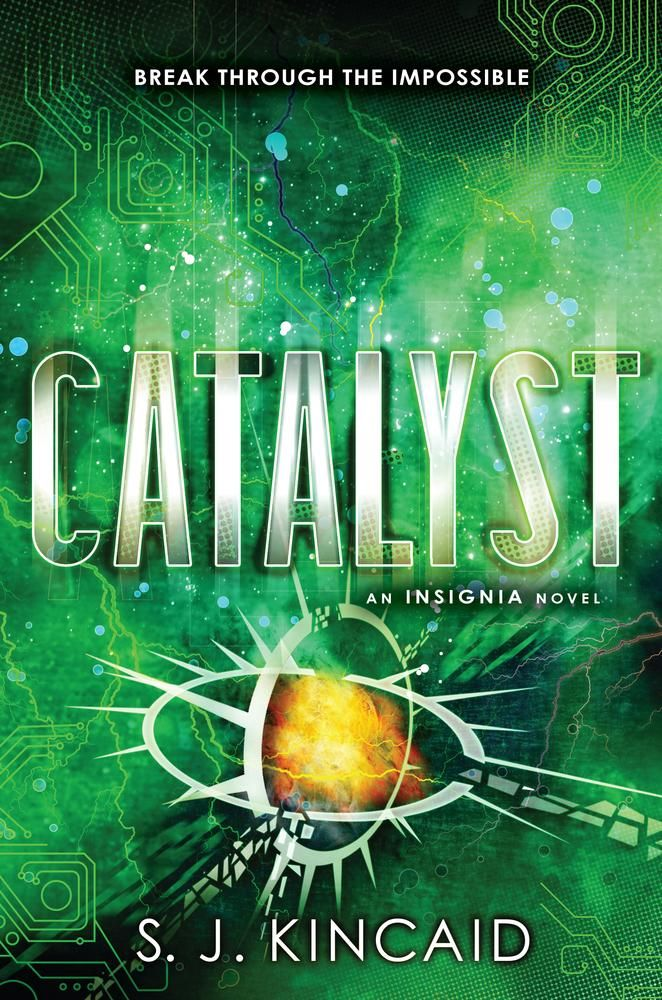 Catalyst (Insignia #3) by S.J. Kincaid