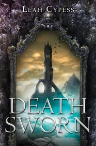Death Sworn (Death Sworn #1) by Leah Cypess