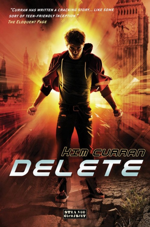 Delete (Shift #3) by Kim Curran