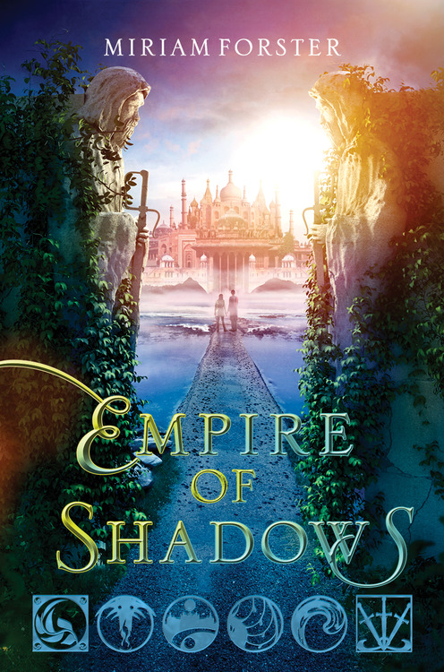 Empire of Shadows (Bhinian Empire #2) by Miriam Forster
