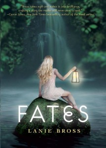 Fates (Fates #1) by Lanie Bross
