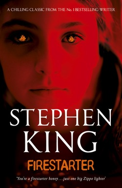 The Great Stephen King Re-read: Firestarter