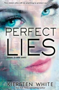 Perfect Lies (Mind Games #2) by Kiersten White