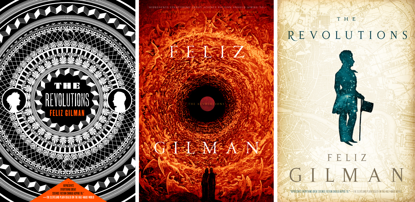 Revolutions by Felix Gilman, alternate covers.