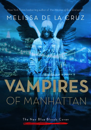 The Vampires of Manhattan by Melissa de la Cruz